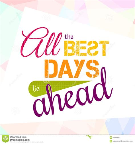 best all all the best days lie ahead colorful optimistic stock