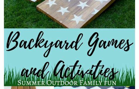 backyard family games diy backyard games and activities summer outdoor family fun