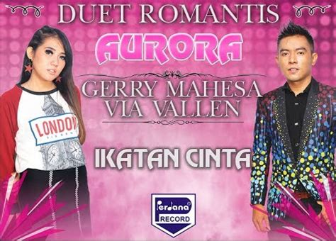 download mp3 via vallen gerimis melanda hati kumpulan lagu om aurora via vallen feat gerry mahesa