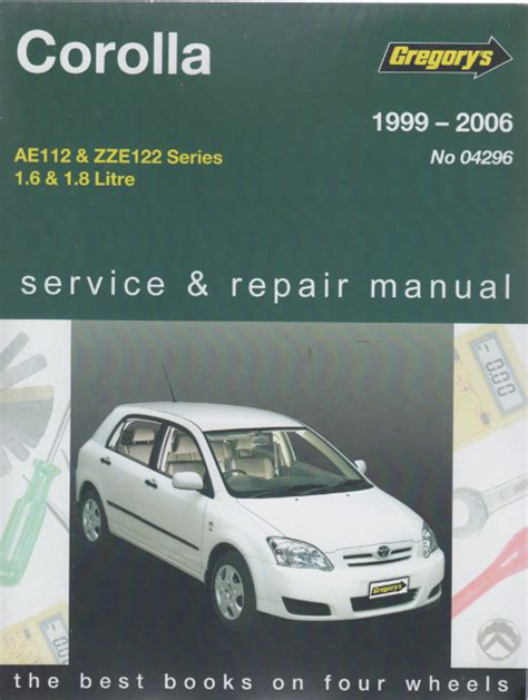 service manual 1997 toyota corolla workshop manual toyota corolla 1999 2006 gregorys service repair manual sagin workshop car manuals repair