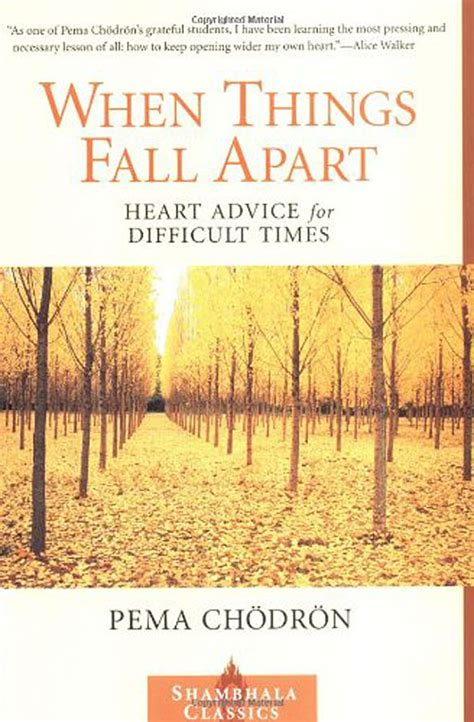 things fall appart when things fall apart improvised life
