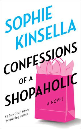 confess a novel confessions of a shopaholic by kinsella