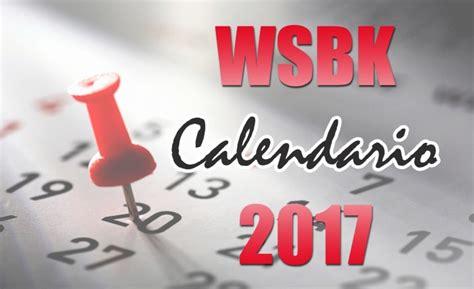 Calendario Mundial 2017 Calendario Mundial De Sbk 2017 Vavel