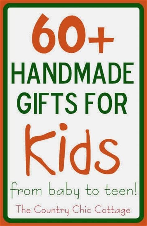 Amazing Handmade Gifts - 60 amazing handmade gifts for of all ages