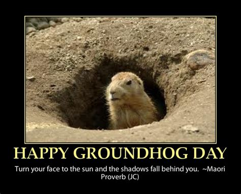 groundhog day quotes sayings groundhog if it is cloudy when a groundhog emerges from