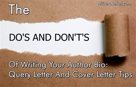 Inquiry Letter Do S And Don Ts The Dos And Don Ts Of Writing Your Author Bio Query Letter And Cover Letter Tips