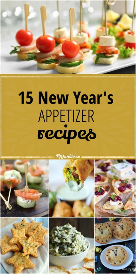 new year recipes 2016 15 new year s appetizer recipes tip junkie