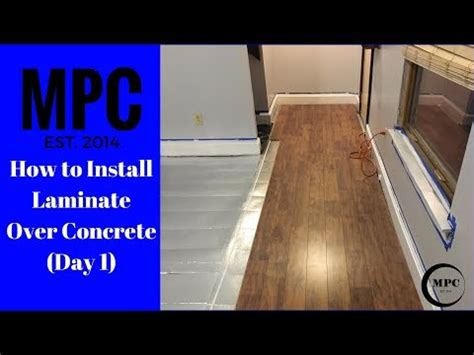installing laminate flooring over concrete day 1 youtube