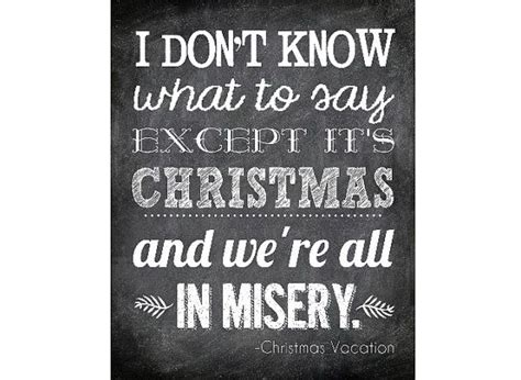 printable christmas vacation quotes 90 best images about christmas vacation on pinterest