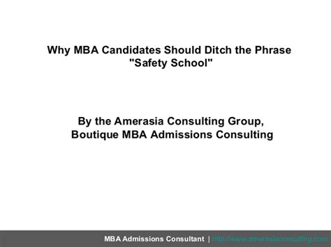 What Means Mba Candidate by Why Mba Candidates Should Ditch The Phrase Safety School