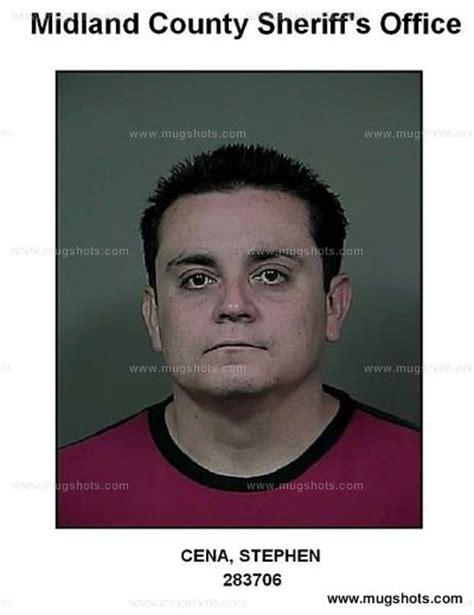 Midland County Tx Arrest Records Stephen Cena Mugshot Stephen Cena Arrest Midland