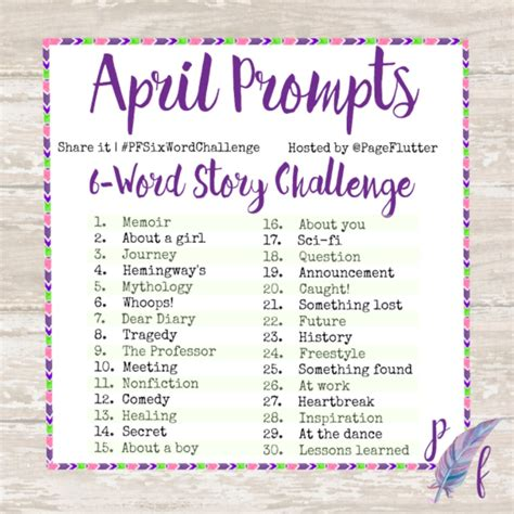 word challenge six word story challenge april prompts page flutter