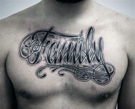 chest tattoos for men writing mens chest printed family tattoos