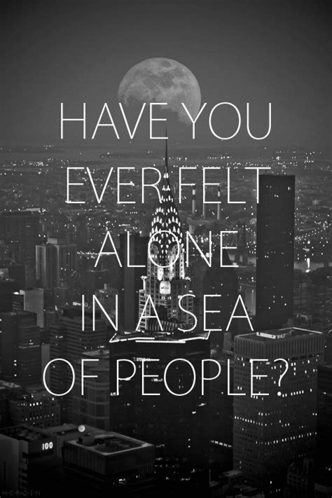 alone in a crowded room you felt alone in a sea of words pixels daily inspiration