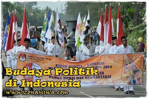 budaya politik di indonesia perkembangan ciri ciri