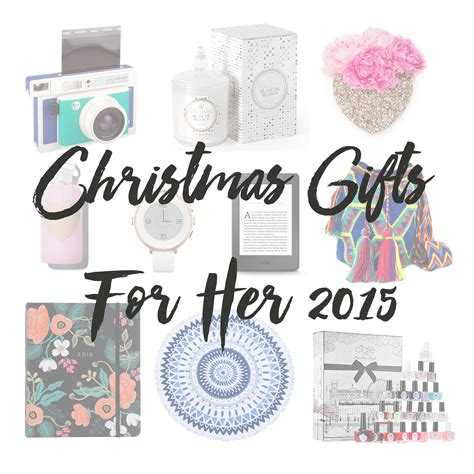 christmas gifts for her 2015 blushingkay