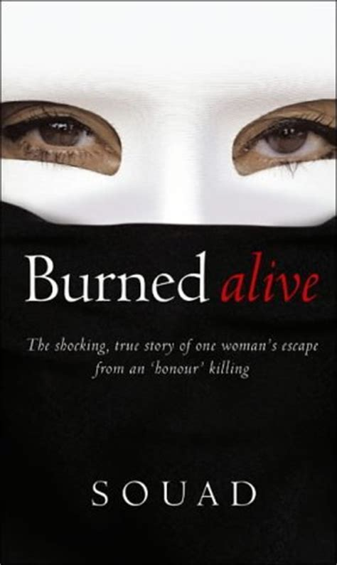 burning myself alive books burned alive by souad