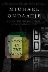 running in the family books running in the family ebook by michael ondaatje