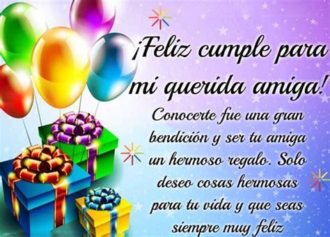 imagenes de cumpleaños para una amiga nueva preciosos mensajes hermosos de cumplea 241 os para una amiga