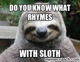 Sloth Meme Whisper - sloth123