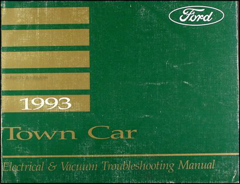 automotive repair manual 1993 lincoln town car security system 1993 lincoln town car electrical and vacuum troubleshooting manual