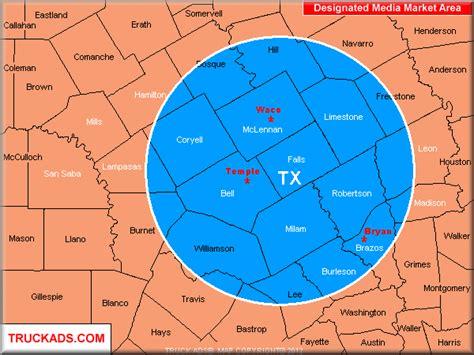 map of waco area truck ads 174 waco temple bryan designated market map a d