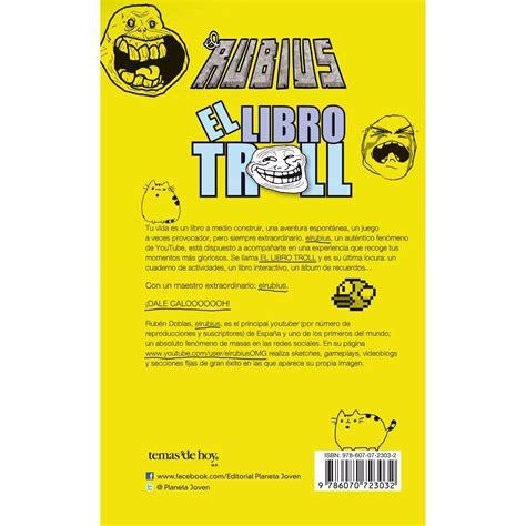 el libro troll 6070723031 el libro troll el rubius 100 00 en mercado libre