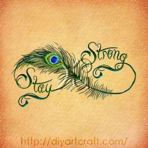 peacock feather tattoo quotes peacock feather stay strong tattoo idea my sister