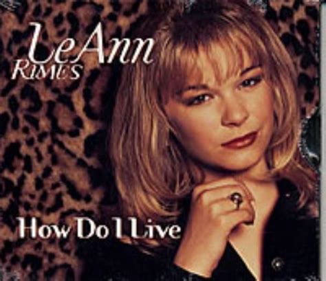 how does a live how do i live by rimes leann cd with eilcom ref 3073333479
