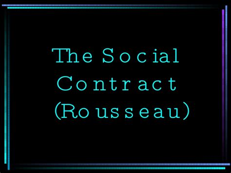 Why The Social Contract Rousseau email like liked 215 save content embed loading embed code