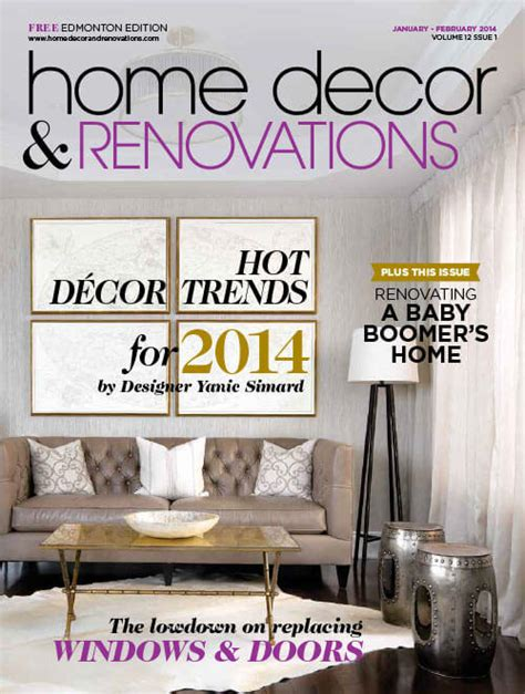 home decor renovations magazine articles in 2014 tidg