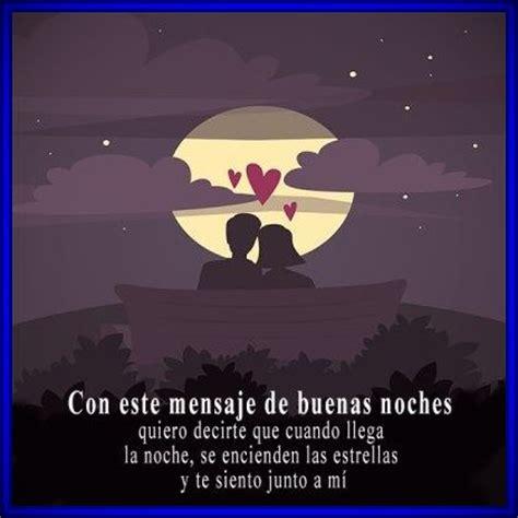 imágenes lindas de las buenas noches hermosas palabras de buenas noches para un amor buenas