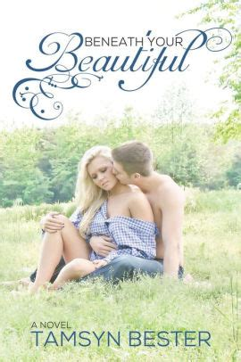 beneath your beautiful beneath your beautiful by tamsyn bester nook book ebook
