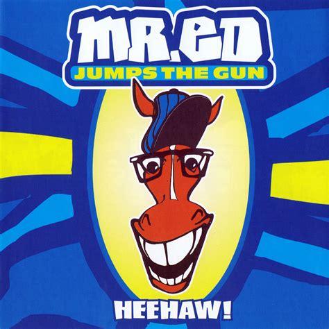 Kaset Mr Ed Jumps The Gun Heehaw mr ed jumps the gun fanart fanart tv