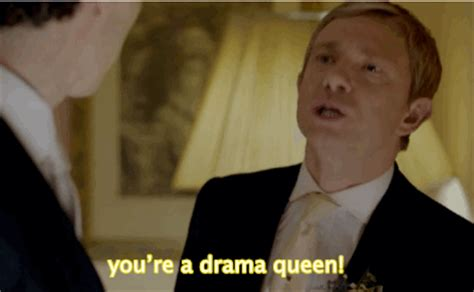 you re a drama queen i am sherlocked pinterest