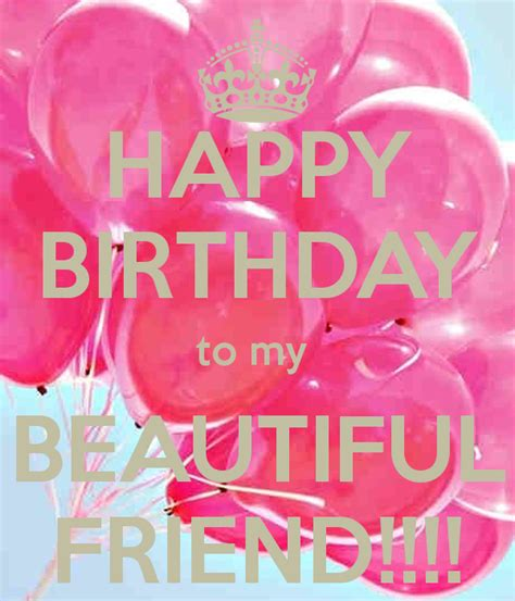 Happy Birthday My Beautiful Quotes Happy Birthday Beautiful Friend Fun Pinterest Happy