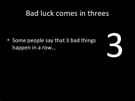 bad luck things are you superstitious