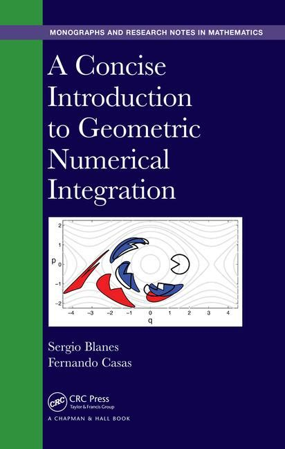 a concise handbook of mathematics physics and engineering sciences books a concise introduction to geometric numerical integration