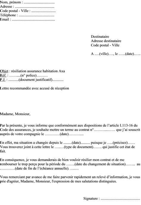 Exemple De Lettre Résiliation Assurance Habitation Mod 232 Le De Lettre R 233 Siliation Contrat Assurance Habitation Axa Pour Changement De Situation