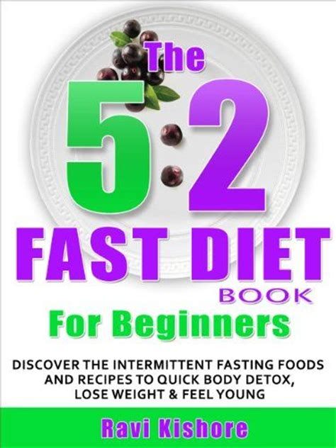 intermittent fasting feel look and be healthier a term strategy to lose weight build muscles be healthier and increased productivity books 17 best images about 5 2 on fast diets
