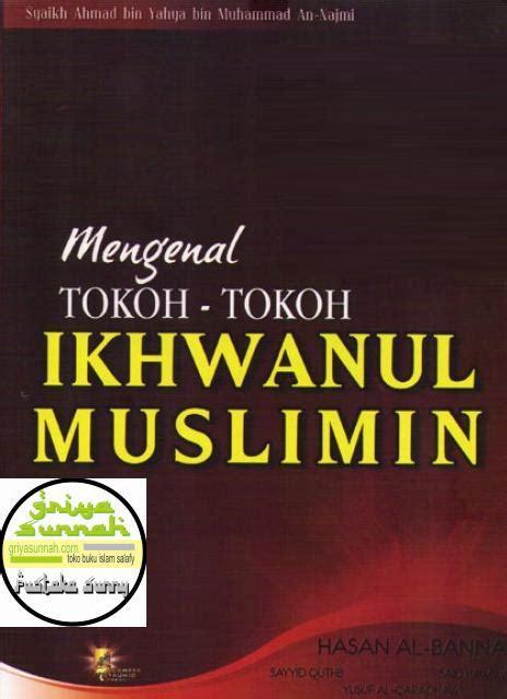Buana Tauhid mengenal tokoh tokoh ikhwanul muslimin syaikh ahmad bin
