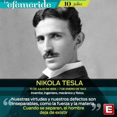 Te Nikola Tesla 1000 Images About Frases On Pablo Neruda Te