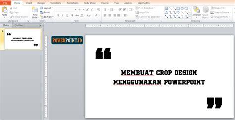 jenis design powerpoint jenis design powerpoint membuat crop design menggunakan
