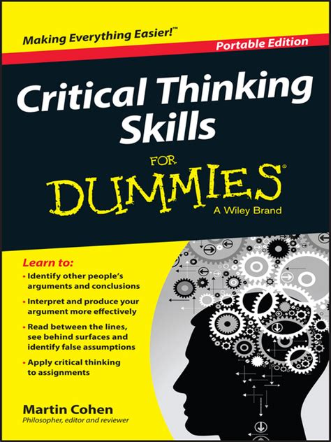 critical thinking skills practical strategies for better decision problem solving and goal setting books writing and editing services critical thinking for dummies