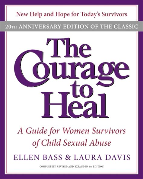 the wounded for victims of childhood sexual abuse the courage to heal 4e davis paperback