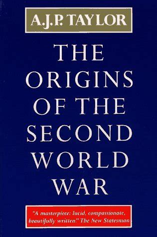 the origin of books the origins of the second world war by a j p