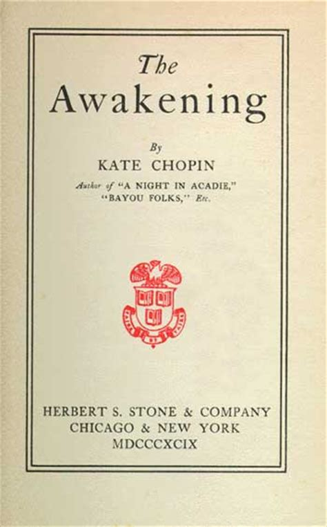 the awakening books the awakening kate chopin characters setting questions