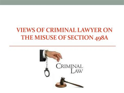 section 498a views of criminal lawyer on the misuse of section 498a
