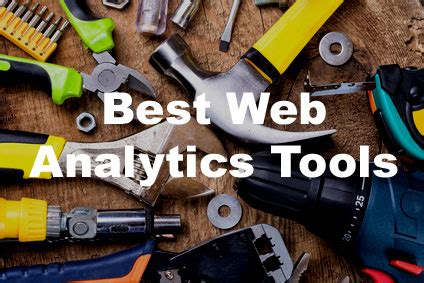 best web analytics tools the 29 best web analytics tools b2b marketing