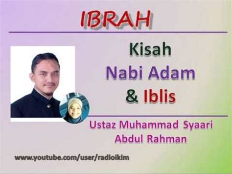 film kisah nabi muhammad youtube ustaz muhammad syaari abdul rahman kisah nabi adam